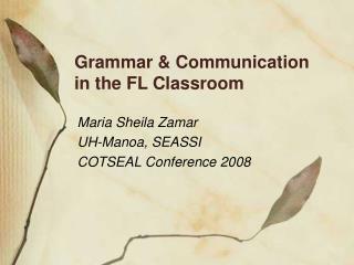 Grammar  Communication  in the FL Classroom