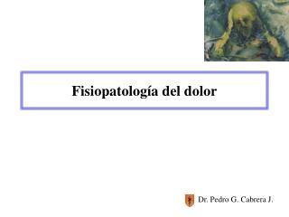 Fisiopatolog a del dolor