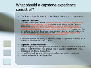 What should a capstone experience consist of