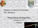 Regents Living Environment: Mr. Skolnick