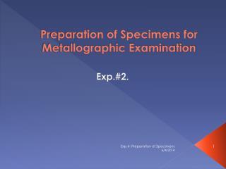 Preparation of Specimens for Metallographic Examination