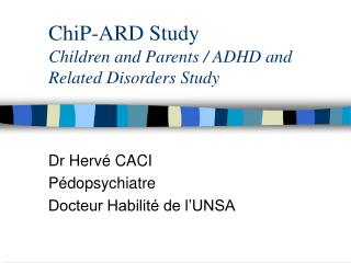 ChiP-ARD Study Children and Parents