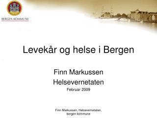 Levek r og helse i Bergen