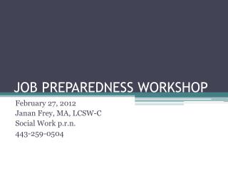 JOB PREPAREDNESS WORKSHOP