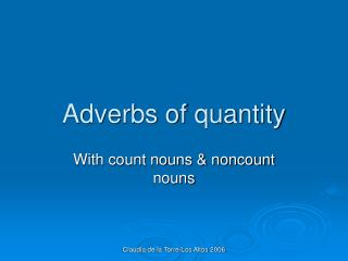 Adverbs of quantity