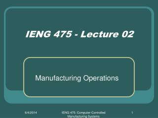 IENG 475 - Lecture 02