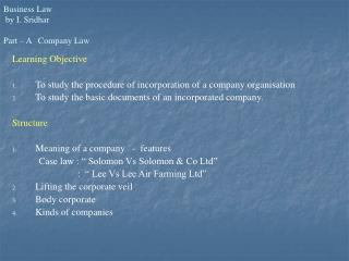 Business Law    by I. Sridhar  Part   A   Company Law