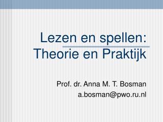 Lezen en spellen:  Theorie en Praktijk