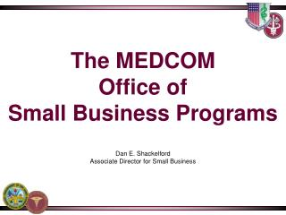 The MEDCOM Office of Small Business Programs