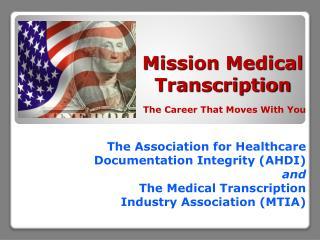 Mission Medical  Transcription