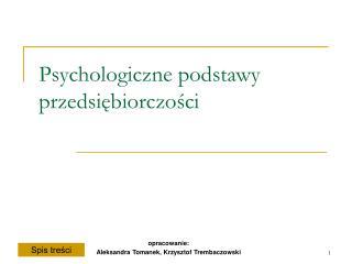 Psychologiczne podstawy przedsiebiorczosci