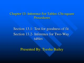 Chapter 13- Inference For Tables: Chi-square Procedures