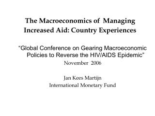 The Macroeconomics of Managing  Increased Aid: Country Experiences