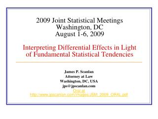 2009 Joint Statistical Meetings   Washington, DC  August 1-6, 2009   Interpreting Differential Effects in Light of Funda