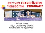 ERCIYES TRANSF ZYON TIBBI EGITIM PROGRAMI