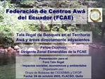 Federaci n de Centros Aw  del Ecuador FCAE