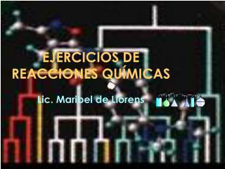 EJERCICIOS DE REACCIONES QU MICAS