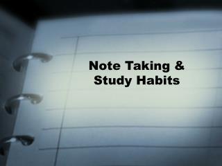 Note Taking  Study Habits