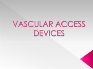 Central Venous Access