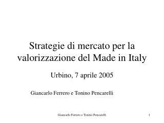 Strategie di mercato per la valorizzazione del Made in Italy