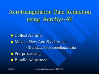 Aerotriangulation Data Reduction  using  AeroSys-AT