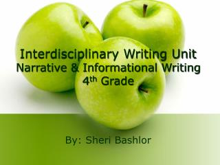 Interdisciplinary Writing Unit Narrative  Informational Writing 4th Grade