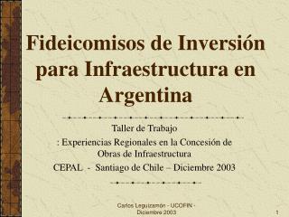 Fideicomisos de Inversi n para Infraestructura en Argentina