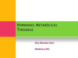 Hormonas Metab licas Tiroideas