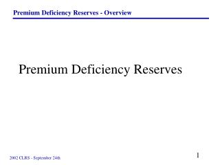 Premium Deficiency Reserves