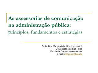 As assessorias de comunica  o na administra  o p blica:            princ pios, fundamentos e estrat gias
