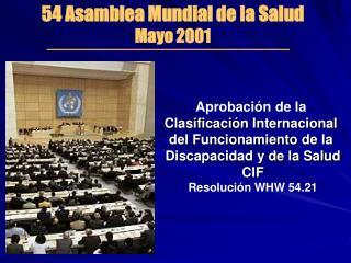 54 Asamblea Mundial de la Salud Mayo 2001