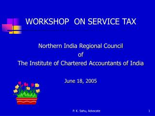 WORKSHOP  ON SERVICE TAX