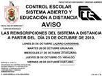 AVISO LAS REINSCRIPCIONES DEL SISTEMA A DISTANCIA  A PARTIR DEL  D A 25 DE OCTUBRE DE 2010.