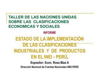 TALLER DE LAS NACIONES UNIDAS SOBRE LAS  CLASIFICACIONES ECONOMICAS Y SOCIALES