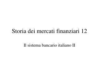 Storia dei mercati finanziari 12