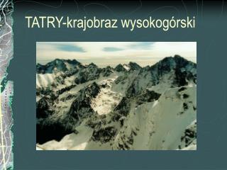 TATRY-krajobraz wysokog rski
