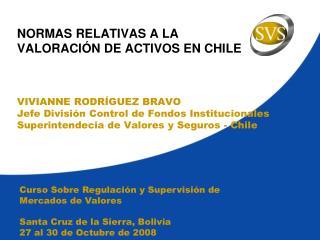 NORMAS RELATIVAS A LA  VALORACI N DE ACTIVOS EN CHILE