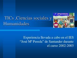 TICs ,Ciencias sociales y Humanidades