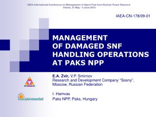 MANAGEMENT  OF DAMAGED SNF HANDLING OPERATIONS AT PAKS NPP