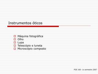 Instrumentos  ticos