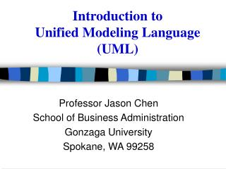 Introduction to  Unified Modeling Language  UML