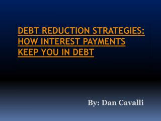 How Interest Payment Keep You In Debt
