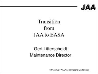 Transition  from  JAA to EASA