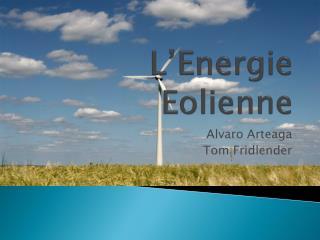 L Energie Eolienne