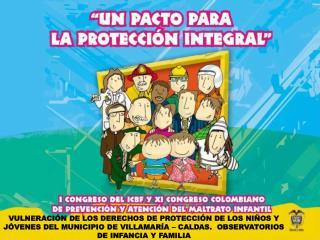 VULNERACI N DE LOS DERECHOS DE PROTECCI N DE LOS NI OS Y J VENES DEL MUNICIPIO DE VILLAMAR A   CALDAS.  OBSERVATORIOS DE