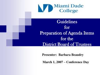 Guidelines  for Preparation of Agenda Items for the  District Board of Trustees