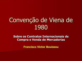 Conven  o de Viena de 1980