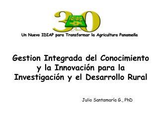 Gestion Integrada del Conocimiento y la Innovaci n para la Investigaci n y el Desarrollo Rural