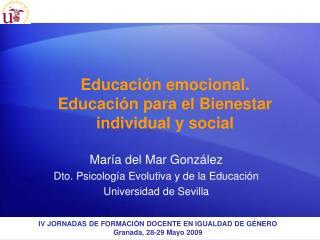 Educaci n emocional.  Educaci n para el Bienestar individual y social