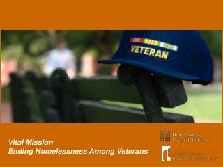 Vital Mission   Ending Homelessness Among Veterans